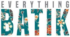 Everything Batik